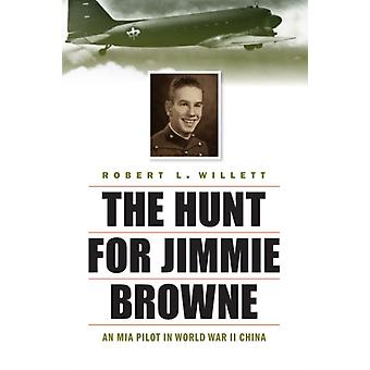Hunt for Jimmie Browne by Robert L Willett