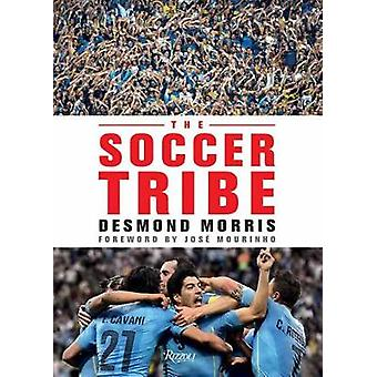 The Soccer Tribe von Desmond Morris - 9780789336736 Buch