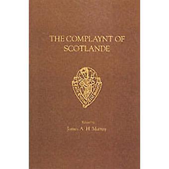 The Complaynt of Scotlande (New edition) by Robert Wedderburn - J. A.
