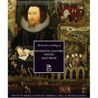 The Broadview Anthology of Sixteenth-century Poetry and Prose (annota