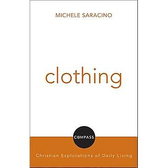 Clothing by Michele Saracino - 9780800699062 Book