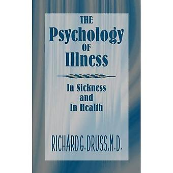 The Psychology of Illness: In Sickness and in Health