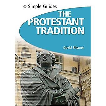 Protestant Tradition - Simple Guide To... (Simple Guides) (Simple Guides)