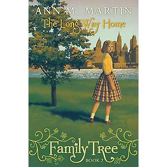 Family Tree #2 - The Long Way Home by Ann M Martin - 9780545359436 Book