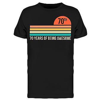 70 år av att vara en fantastisk man män & apos, s T-shirt