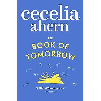 The Book of Tomorrow by Ahern & Cecelia
