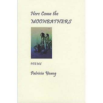Here Come the Moonbathers by Young & Patricia