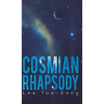 Cosmian Rhapsody by TaeSang & Lee