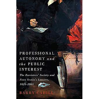 Autonomie professionnelle et intérêt public - The Barristers' Societ