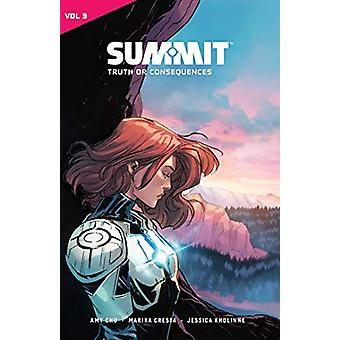 Summit Vol. 3 - Truth or Consequences by Amy Chu - 9781549302862 Book