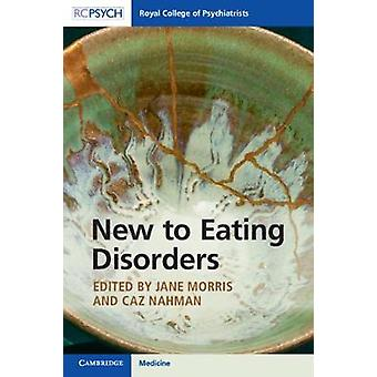 New to Eating Disorders by Jane Morriss - 9781911623571 Book