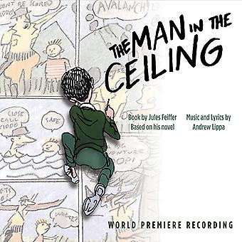 Man In The Ceiling (World Premiere Recording) [CD] USA import