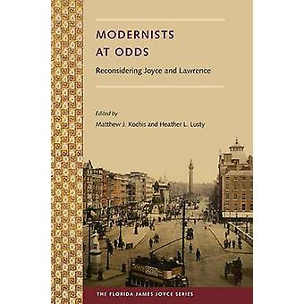 Modernists at Odds by Edited by Matthew J Kochis & Edited by Heather L Lusty