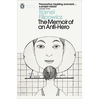 The Memoir of an AntiHero by Filipowicz & Kornel