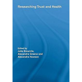 Researching Trust and Health by Julie Brownlie - 9780415543101 Book