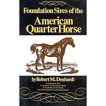 Robert M. Denhardtin American Quarter Horsen säätiön sires