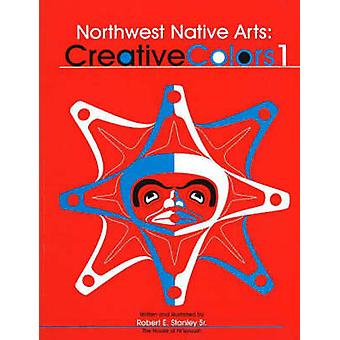 Northwest Native Arts - Creative Colors 1 - Creative Colors 1 by Robert