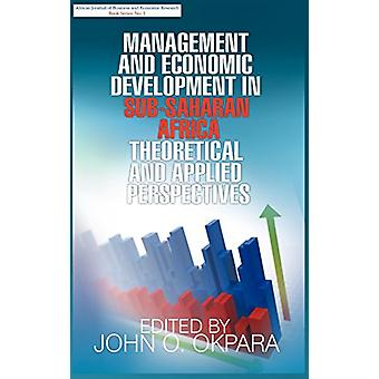 Management and Economic Development in Sub-Saharan Africa - Theoretica