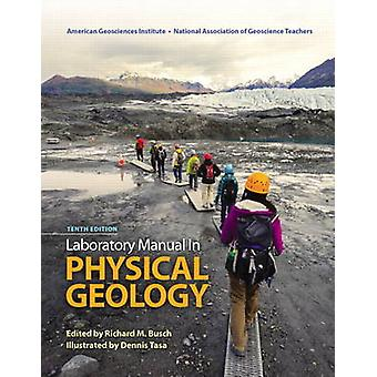 Laboratory Manual in Physical Geology by American Geological Institut