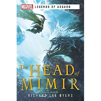The Head of Mimir: A Marvel Legends of Asgard Novel by Richard Lee Byers (Paperback, 2020)