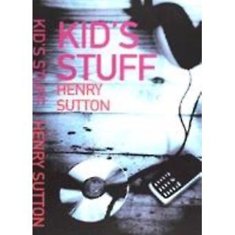 Kids Stuff by Henry Sutton