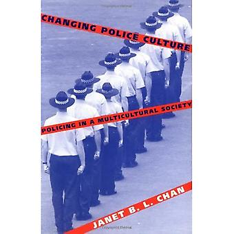 Changing Police Culture: Policing in a Multicultural Society