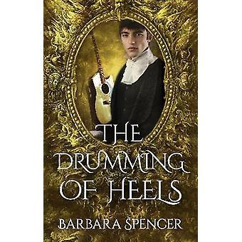 The Drumming of Heels Book 3 of Children of Zeus