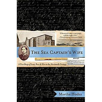 The Sea Captains Wife by Martha Hodes