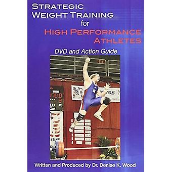Strategic Weight Training for High Performance [DVD] USA import