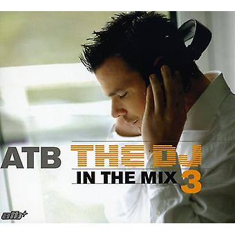 Atb - DJ in the Mix 3 [CD] USA import