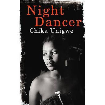 Night Dancer by Chika Unigwe - 9780224093835 Book