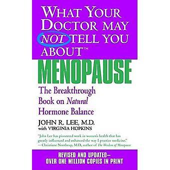 Wat uw Dr niet vertellen over menopauze door J. Lee - 9780446614955 boek