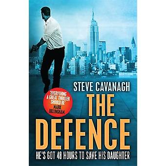 The Defence by Steve Cavanagh - 9781409152316 Book