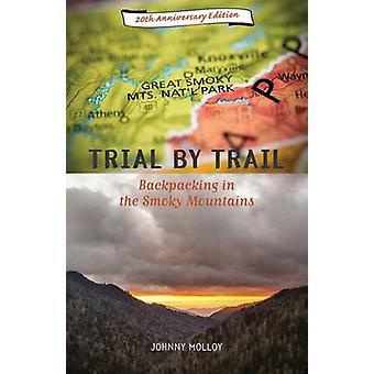 Rättegång med Trail - Backpacking i rökiga bergen av Johnny Molloy-