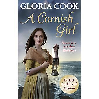 Cornish tyttö, Gloria Cook - 9781785032240 kirja