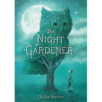The Night Gardener by Terry Fan - 9781786030412 Book