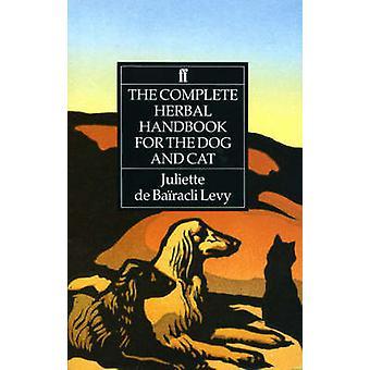 Il manuale completo a base di erbe per il cane e il gatto (Main) di Juliette d