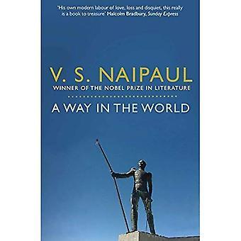 A Way dans le monde: une séquence. par V.S. Naipaul
