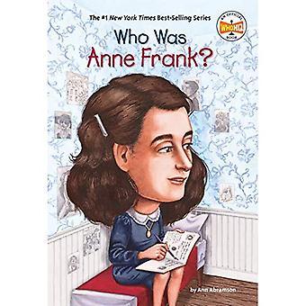 Qui était Anne Frank? (Qui a été...?)