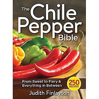 Chile peppar Bibeln: Från Sweet & Mild till eldig & allt däremellan