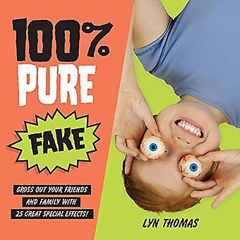 100% pure Fake: bruto uit uw vrienden en familie met 25 grote speciale effecten!