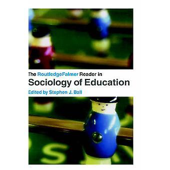وSededfalmer القارئ في علم الاجتماع من التعليم من قبل تحرير ستيفن الكرة