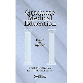 Afgestudeerde medisch onderwijs: Problemen en opties