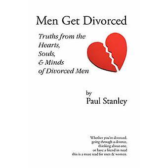 Hommes divorcent vérités de l'esprit d'âmes de cœurs des hommes divorcés par Stanley & Paul