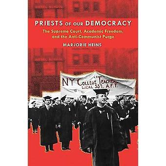 Demokratiamme papit Korkeimman oikeuden akateeminen vapaus ja Marjorie Heinsin kommunisminvastainen puhdistus