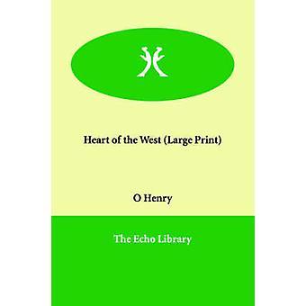 Hjärtat av västern av Henry O