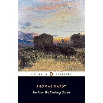 Far from the Madding Crowd by Thomas Hardy - Susan Holden - 978033348