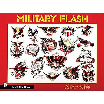 Military Flash by Spider Webb - 9780764315381 Book