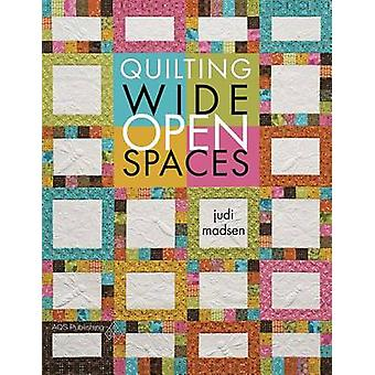 Quilting Wide Open Spaces by Judi Madsen - 9781604601060 Book