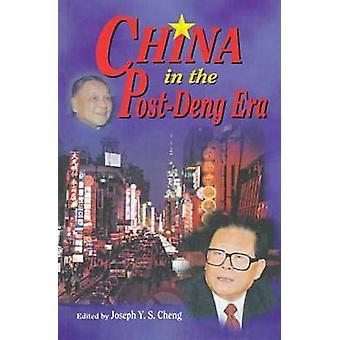 China in the Post-Deng Era by Joseph Cheng - 9789622017924 Book